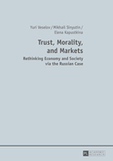Trust, Morality, and Markets