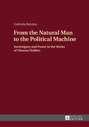 From the Natural Man to the Political Machine