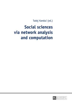 Social sciences via network analysis and computation