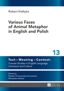 Various Faces of Animal Metaphor in English and Polish