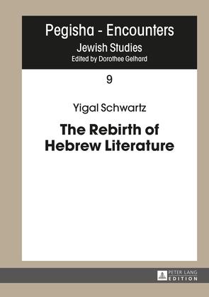 The Rebirth of Hebrew Literature