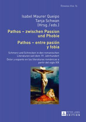 Pathos – zwischen Passion und Phobie / Pathos – entre pasión y fobia