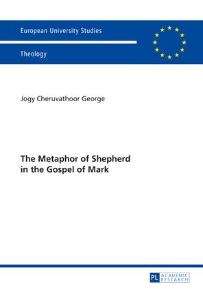 The Metaphor of Shepherd in the Gospel of Mark