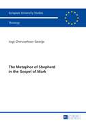 The Metaphor of Shepherd in the Gospel of Mark
