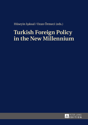 Turkish Foreign Policy in the New Millennium