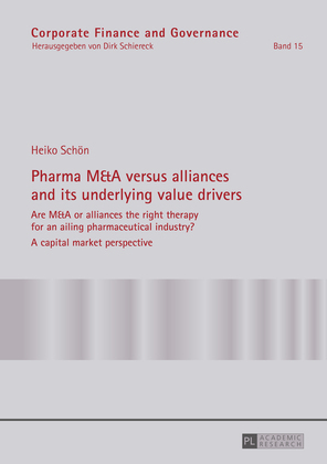 Pharma M&A versus alliances and its underlying value drivers