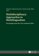 Multidisciplinary Approaches to Multilingualism