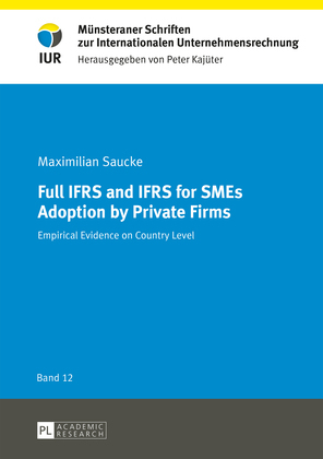 Full IFRS and IFRS for SMEs Adoption by Private Firms