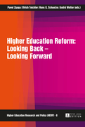 Higher Education Reform: Looking Back – Looking Forward