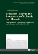 Broadcast Policy in the Protectorate of Bohemia and Moravia