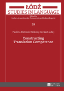 Constructing Translation Competence