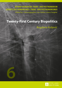 Twenty-First Century Biopolitics