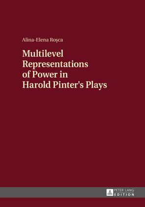 Multilevel Representations of Power in Harold Pinter's Plays