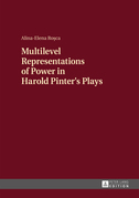 Multilevel Representations of Power in Harold Pinter's Plays