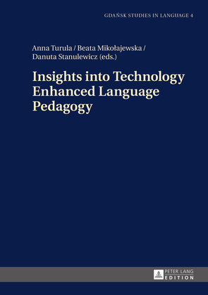 Insights into Technology Enhanced Language Pedagogy