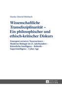 «Wissenschaftliche Transdisziplinarität»  Ein philosophischer und ethisch-kritischer Diskurs