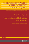 Conversion and Initiation in Antiquity