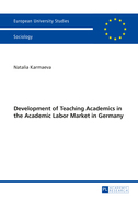 Development of Teaching Academics in the Academic Labor Market in Germany