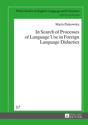 In Search of Processes of Language Use in Foreign Language Didactics