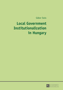 Local Government Institutionalization in Hungary