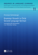 Grammar Growth in Child Second Language German