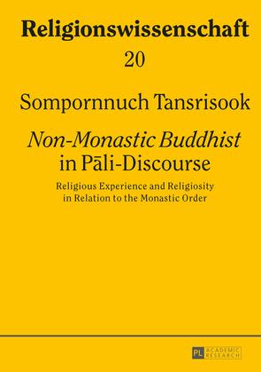 «Non-Monastic Buddhist» in P?li-Discourse
