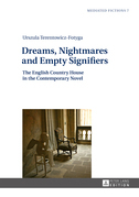 Dreams, Nightmares and Empty Signifiers