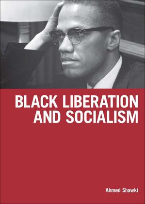 Black Liberation and Socialism