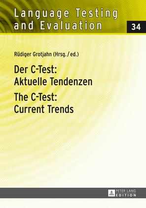 Der C-Test: Aktuelle Tendenzen- The C-Test: Current Trends