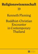 Buddhist-Christian Encounter in Contemporary Thailand
