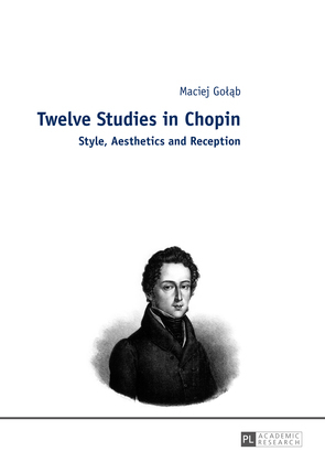 Twelve Studies in Chopin