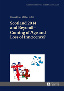 Scotland 2014 and Beyond – Coming of Age and Loss of Innocence?
