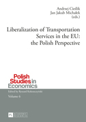 Liberalization of Transportation Services in the EU: the Polish Perspective