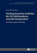 Fuenfzig deutsche Gedichte des 20. Jahrhunderts, textnah interpretiert