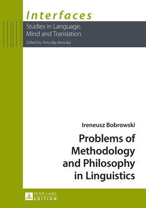 Problems of Methodology and Philosophy in Linguistics