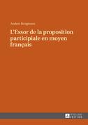 L'Essor de la proposition participiale en moyen français