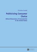 Politicizing Consumer Choice