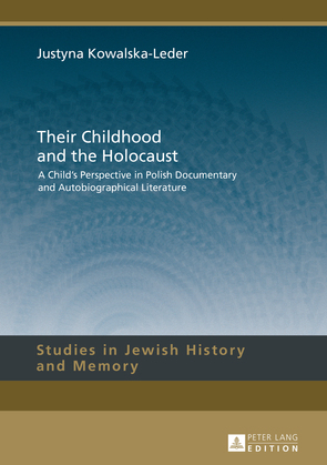 Their Childhood and the Holocaust