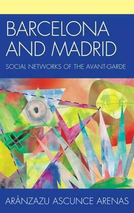 Barcelona and Madrid: Social Networks of the Avant-Garde
