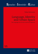 Language, Identity and Urban Space