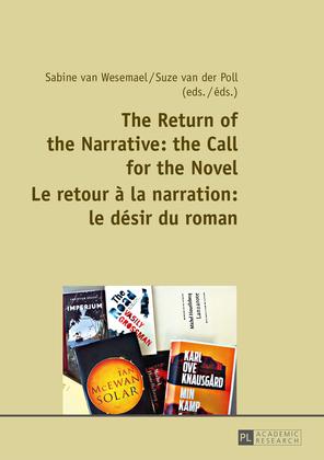 The Return of the Narrative: the Call for the Novel- Le retour à la narration : le désir du roman
