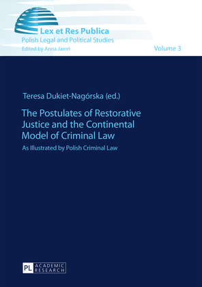 The Postulates of Restorative Justice and the Continental Model of Criminal Law