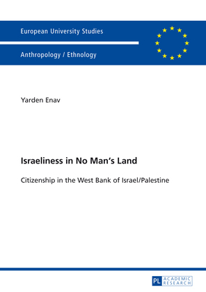 Israeliness in No Man's Land