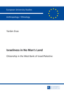 Israeliness in No Mans Land