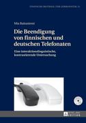 Die Beendigung von finnischen und deutschen Telefonaten
