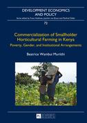 Commercialization of Smallholder Horticultural Farming in Kenya