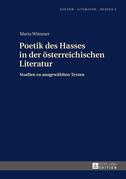 Poetik des Hasses in der österreichischen Literatur