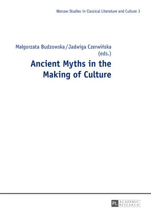Ancient Myths in the Making of Culture