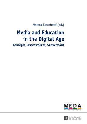 Media and Education in the Digital Age