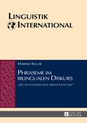 Phraseme im bilingualen Diskurs